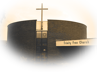 History of Trinity Free Church